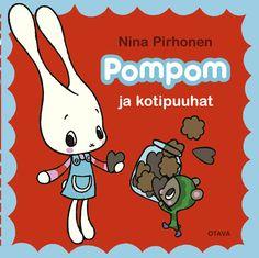 Title: Pompom ja kotipuuhat | Author: Nina Pirhonen | Designer: Nina Pirhonen