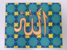 Islamic art on canvas, pattern painting inspired by islamic antique art, with the name of Allah  in caligraphy. painted on streched canvas. by NadiaKhaled on Etsy https://www.etsy.com/listing/202891638/islamic-art-on-canvas-pattern-painting