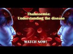 Thalassemia: Understanding the disease - YouTube