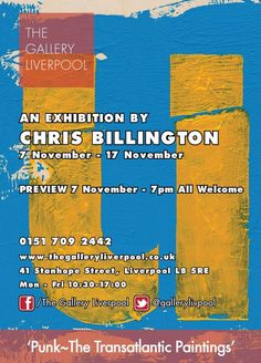 The exhibition poster for Punk ~ The Transatlantic Paintings ~ Nov 7 - Nov 17 at The Gallery, Liverpool