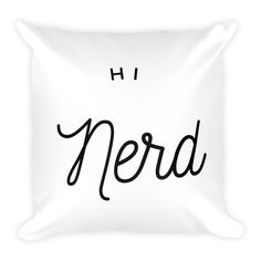 Now available in my art shop: Hi Nerd Square Pi... Let me know what you think! http://mattyfieldy.com/products/hi-nerd-square-pillow?utm_campaign=social_autopilot&utm_source=pin&utm_medium=pin