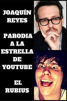 El humorista Joaquín Reyes cuelga alguna parodia de personajes famosos, y esta vez le ha tocado al Youtuber más seguido de España y de los más populares a nivel mundial, El Rubius.