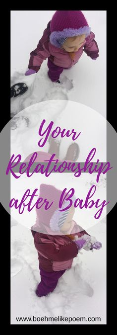 Our relationship now... also check out Life After Baby blog at www.boehmelikepoem.com