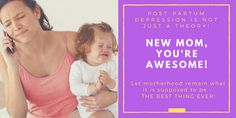 Post-Partum Depression is not just a theory! Postpartum Depression, You're Awesome, New Moms, Good Things, Let It Be, Feelings, You Are Amazing, You Are Awesome, Young Moms