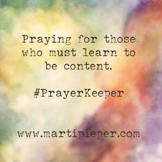 In whatever circumstances they are.  #PrayerKeeper