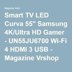 """Smart TV LED Curva 55"""" Samsung 4K/Ultra HD Gamer - UN55JU6700 Wi-Fi 4 HDMI 3 USB - Magazine Vrshop"""