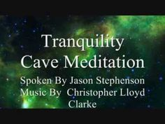 Cave Of Tranquility Meditation : Spoken Guided Meditation, Visualization...