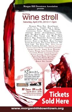 2013 Stop by our store to Buy Tickets for the Morgan Hill Wine Stroll