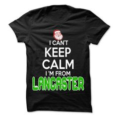 Keep Calm Lancaster Christmas Time T Shirts, Hoodies, Sweatshirts