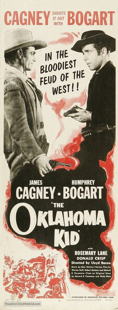 The Oklahoma Kid ~ 1939 Turner Classic Movies, Classic Movie Posters, Cinema Posters, Film Posters, Kid Movies, Movie Tv, Bogart Movies, Cowboy Films, Film Theory