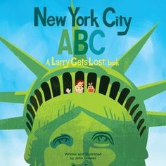 New York City ABC: A Larry Gets Lost Book by John Skewes Book City, Bronx Zoo, Circle Time, Penguin Random House, Conte, Book Format, Larry, Lesson Plans, Childrens Books