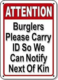 Burglars Please Carry ID Funny Gun Sign - Garage - Humorous - Metal or Plastic in Home & Garden, Home Décor, Plaques & Signs Funny Fails, Funny Jokes, Hilarious Sayings, Funniest Jokes, 9gag Funny, Funny Pranks, Funny Cartoons, Funny Texts, Gun Humor