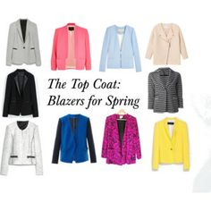 The Top Coat: Blazers for Spring @citystyled city-styled.tumblr.com