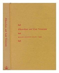 Edwardians and Late Victorians, ed. by Richard Ellmann