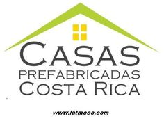 Prefabricated Houses in Costa Rica - Casas Prefabricadas Costa Rica is a company dedicated to the construction of prefabricated houses in Costa Rica.