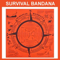 "Cloth: Survival Bandana   Basic survival and camping techniques explained on a convenient, bright orange bandana that can be used for signaling at its large 20"" x 20"" size. Includes tips on water purification, setting up an emergency shelter, navigating using the stars, first aid, useful knots, identifying animal tracks and more. Bright orange color makes for a visible signaling device.   Survival experts worldwide suggest carrying some kind of bandana with you into the wild because of their…"