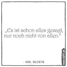 Political Songs, Karl Valentin, Bad Songs, Poems, Humor, Quotes, Fun, Wise Words, Thoughts