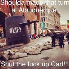 Shut the fuck up, Carl!
