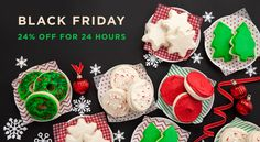 #BlackFriday SAVINGS!  24% OFF all day long! Visit www.mrsfields.com for the sweetest sale of the season.