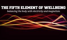 Bryant Meyers has passionately studied the effects of pulsed electro-magnetic frequencies on the human body and shares his insight into the fifth element of human health.