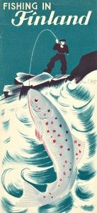 """1930-luvulla Suomen-Matkat katsoi tarpeelliseksi julkaista parikin versiota esitteestä """"Fishing in Finland""""."""