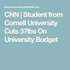 CNN   Student from Cornell University Cuts 37lbs On University Budget