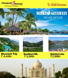 Enjoy Weekend Getaways Near Delhi