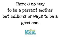 Give yourself some credit! :) happy mom day!