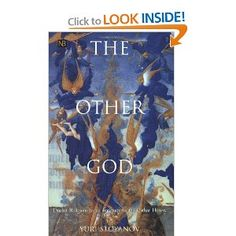 The Other God: Dualist Religions from Antiquity to the Cathar Heresy. A book on Manichaeism? Cool.