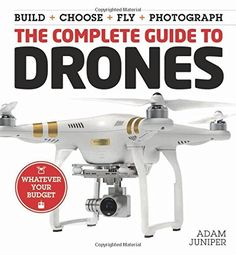 Drone building guide sections 1 is that 2 guide to drone books are recommended to you as below. The guide shows step-by-step how to construct powerful drones from inexpensive parts, how to fly your drone, and become a full-fledged pilot. Build Your Own Drone, Air Drone, Drone Diy, Pilot, Flying Drones, Drone For Sale, Drone Technology, Drone Quadcopter, Aerial Photography