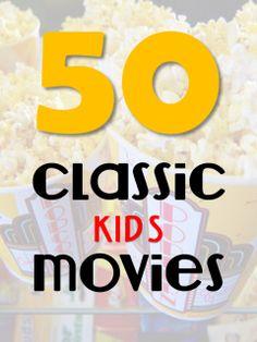 50 Classic Kids Movies