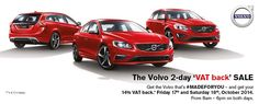 "Don't miss the Volvo 2-day ""VAT back"" sale! Friday the 17th of October and Saturday 18th October 2014."