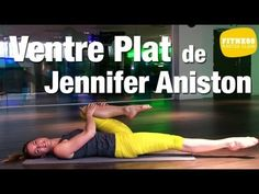 ▶ Fitness Master Class - Le ventre plat de Jennifer Aniston - YouTube