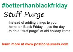 50 things to do other than shopping!  Black Friday Tip: Stuff Purge