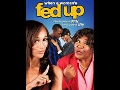 When a Woman's Fed Up { Full Movie }