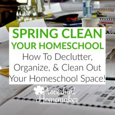 Need to re-think your homeschool right about now? House cleaning isn't the only thing that happens this time of year! Try these tips for spring clean your homeschool.