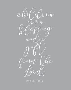 Children Are A Gift From The Lord – Psalm – elf on the shelf ideas for boys Bible Quotes About Children, Scriptures For Kids, Bible For Kids, Quotes For Kids, Baby Scripture, Bible Verses Quotes, Wisdom Quotes, Wisdom Books, Quotable Quotes