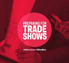 Preparation is the key to a successful trade show. Have your marketing materials and displays ready to go for a less stressful, more successful experience.