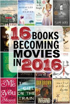 16 Books Becoming Movies in 2016! If your a reader in which I know many single moms are, and a movie goer this may interest you! #singlemom on a mission at forsinglemomsonly.com