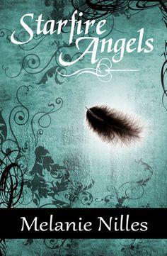 Starfire Angels (Starfire Angels: Dark Angel Chronicles, #1)