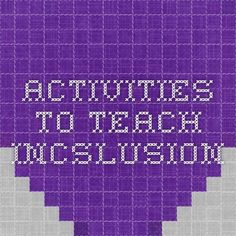 Activities to teach Incslusion