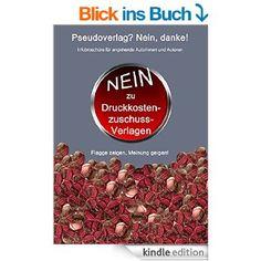 """#kostenfrei #eBook """"Pseudoverlag? Nein, danke!"""" incl. #Blacklist - Schenken Sie dem fairen Umgang mit Autoren Ihre Aufmerksamkeit. Aufklärung ist wichtig - macht mit!  http://www.amazon.de/Pseudoverlag-Nein-danke-Sandra-Schmidt-ebook/dp/B00P6DADC6/ref=la_B00NV9P32M_1_1?s=books&ie=UTF8&qid=1415449812&sr=1-1"""