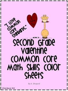 $ Valentine fun time!  Here's some 2nd grade valentine common core aligned math color sheets  $.