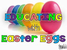Great ideas for using plastic Easter eggs for education!