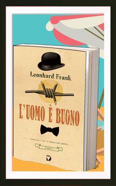 """Leonhard FRANK, """"L'uomo è buono"""""""
