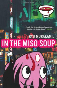 In The Miso Soup: Ryu Murakami