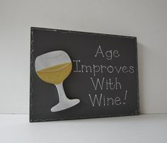 Hand Painted Wooden Dark Gray Funny Birthday Wine Sign, Age Improves With Wine via Etsy