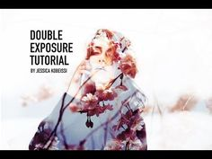 How to create Double Exposure effect in Photoshop - Tutorial--my favorite tutorial out there.