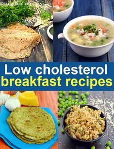 Cholesterol is a fatty and insoluble substance that is found in our body cell and blood stream. Our body consist of cholesterol produce from our liver Healthy Indian Recipes, Healthy Breakfast Recipes, Healthy Eating, Ethnic Recipes, Nutrition Program, Kids Nutrition, Low Cholesterol Diet Plan, Cholesterol Guidelines, Low Calorie Meals
