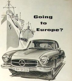 "Mercedes-Benz ""Going to Europe?"" Ad"